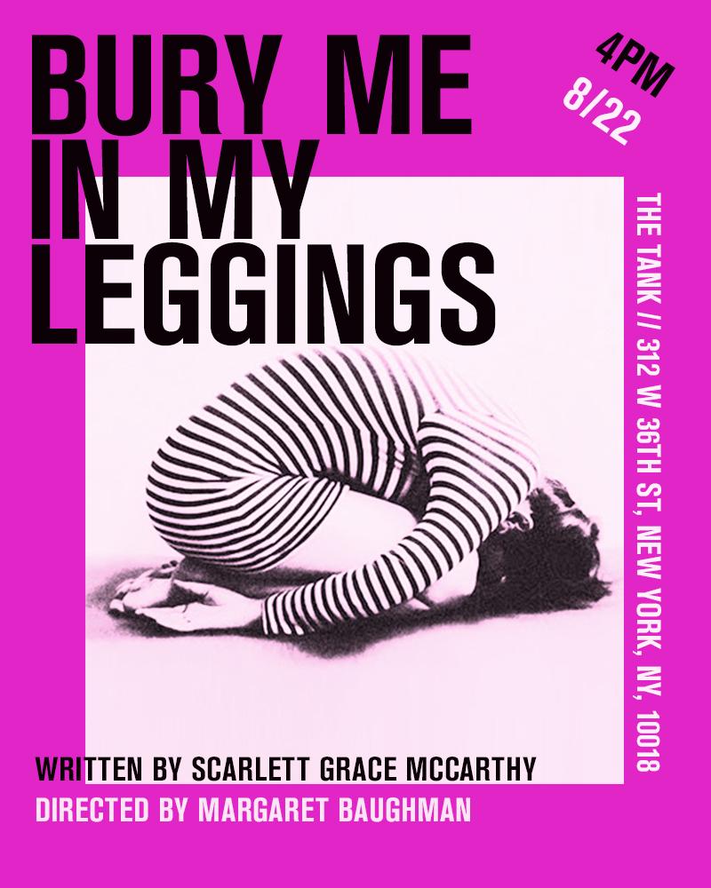 bury-me-in-my-leggings - Scarlett McCarthy.jpg