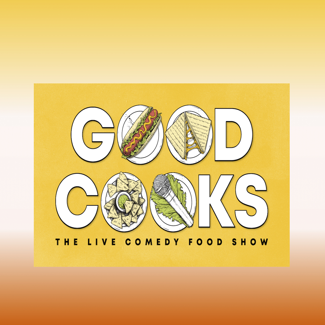 COMEDY: GOOD COOKS! -