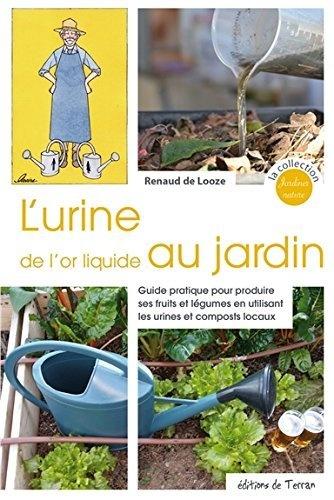 L-Urine-de-l-or-liquide-au-jardin-Guide-pratique-pour-produire-ses-fruits-et-legumes-en-utilisant-les-urines-et-composts-locaux.jpg