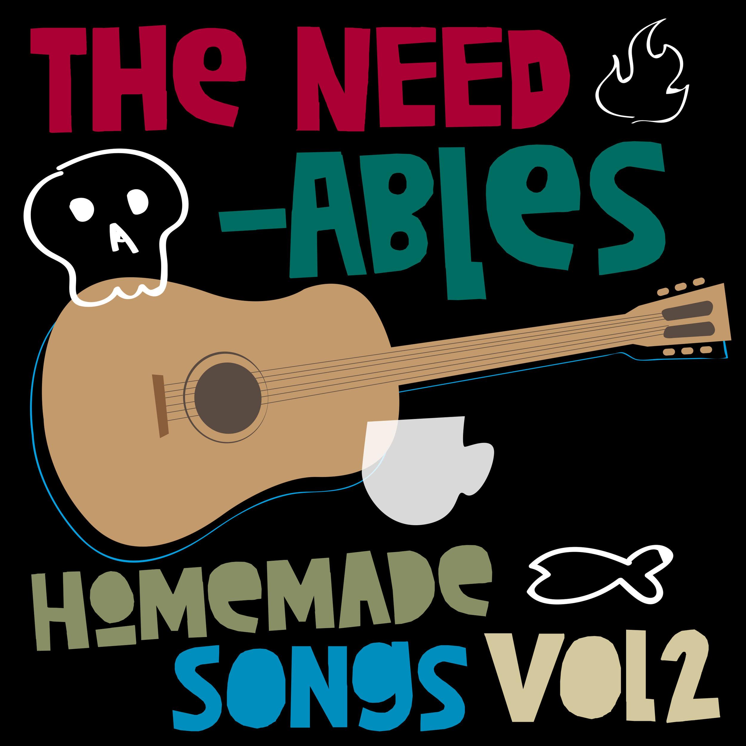 The Needables Homemade Songs Vol 2.jpg
