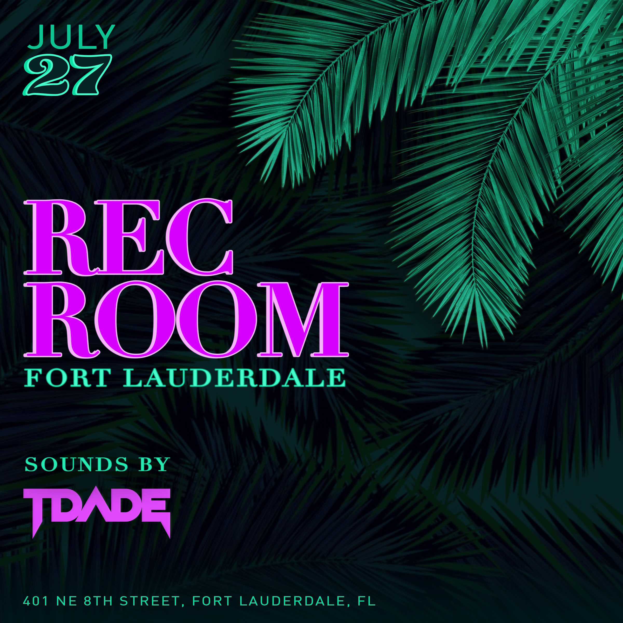 7.27.19 RecRoom Flier Sounds by TDade.jpg