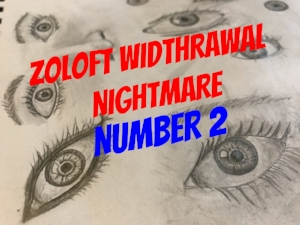 PTSD Depression zoloft nightmare drug withdrawal story