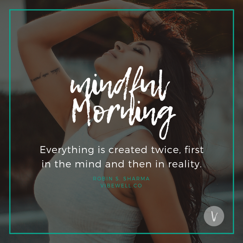 mindful morning