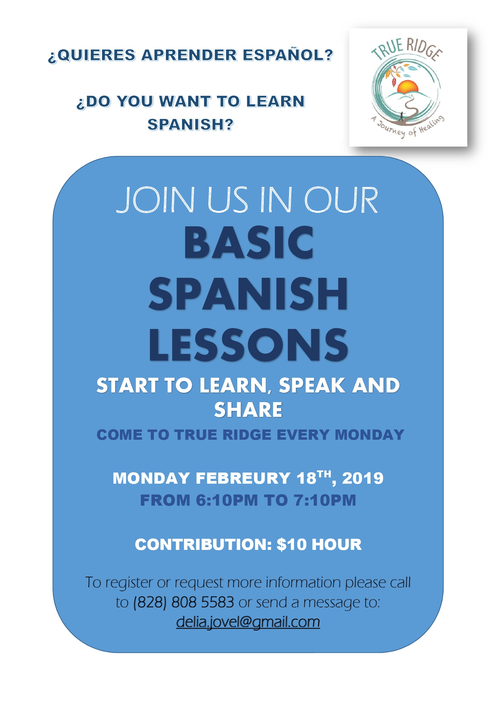 This is a good opportunity to learn basic Spanish and meet some of our neighbors at True Ridge.