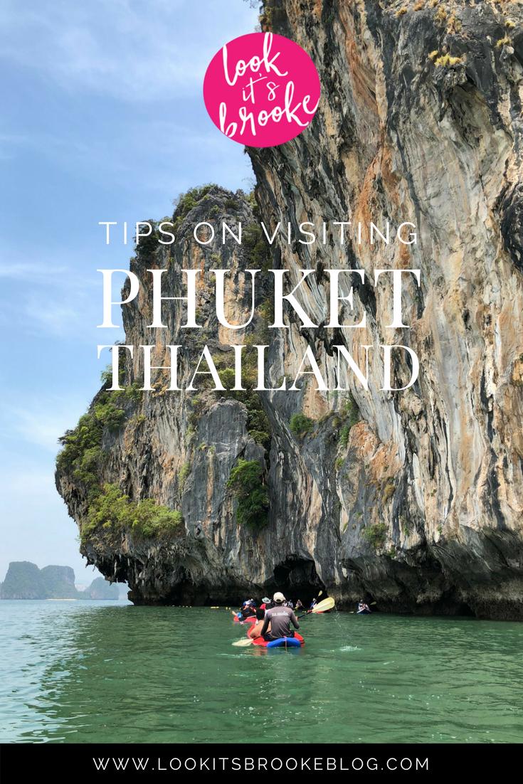 Look It's Brooke | Tips On Visiting Phuket Thailand