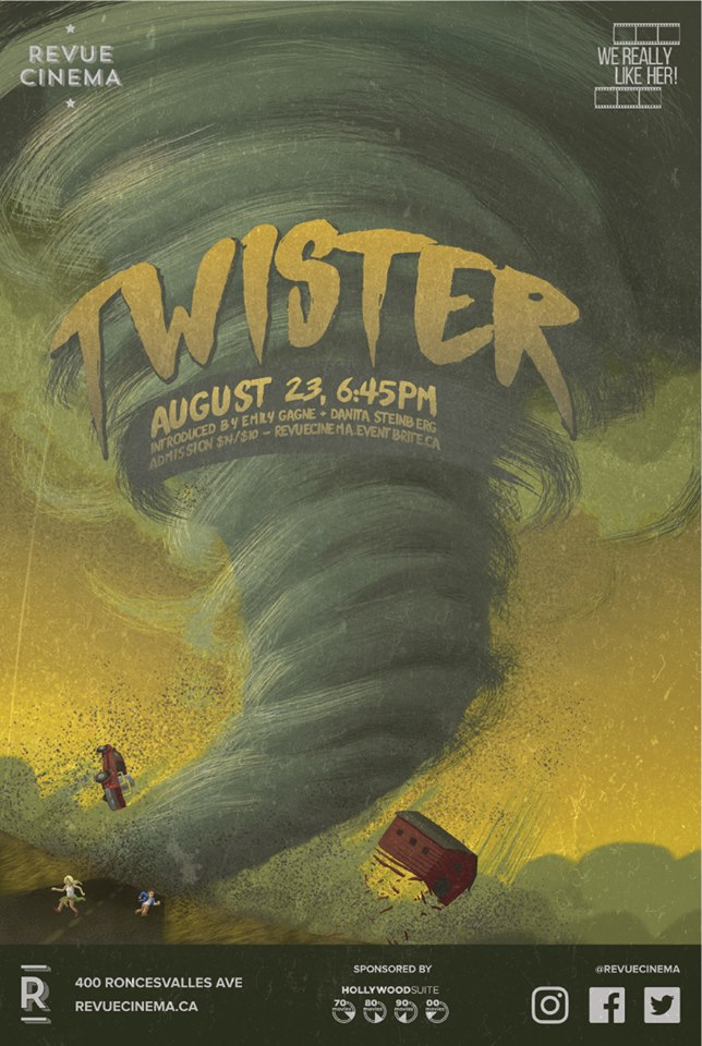 WE REALLY LIKE HER!:  TWISTER   August 23, 2018, Revue Cinema   Sponsored by Hollywood Suite.
