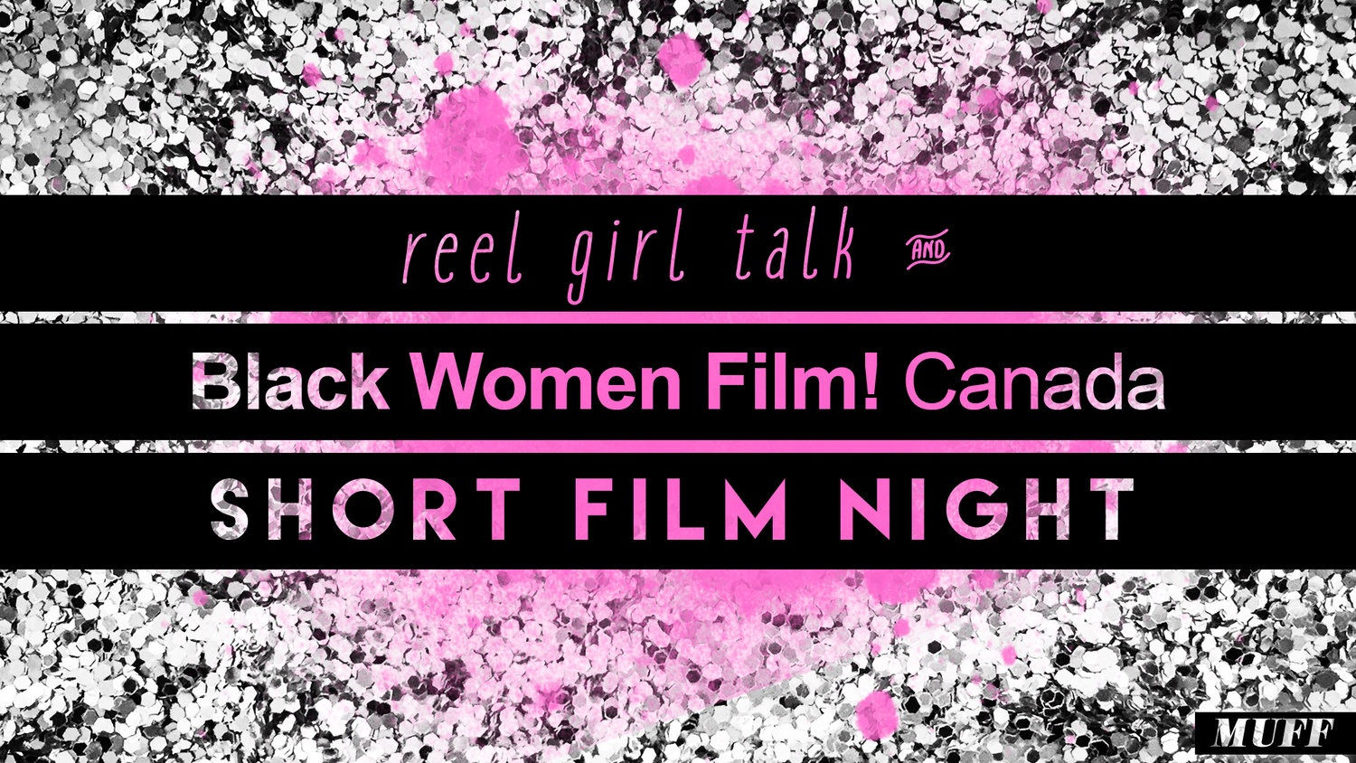 RGT & BLACK WOMEN FILM! CANADA SHORT FILM NIGHT  November 8, 2017, Carlton Cinema   Black female filmmakers from across Canada were invited to submit their short films for consideration.