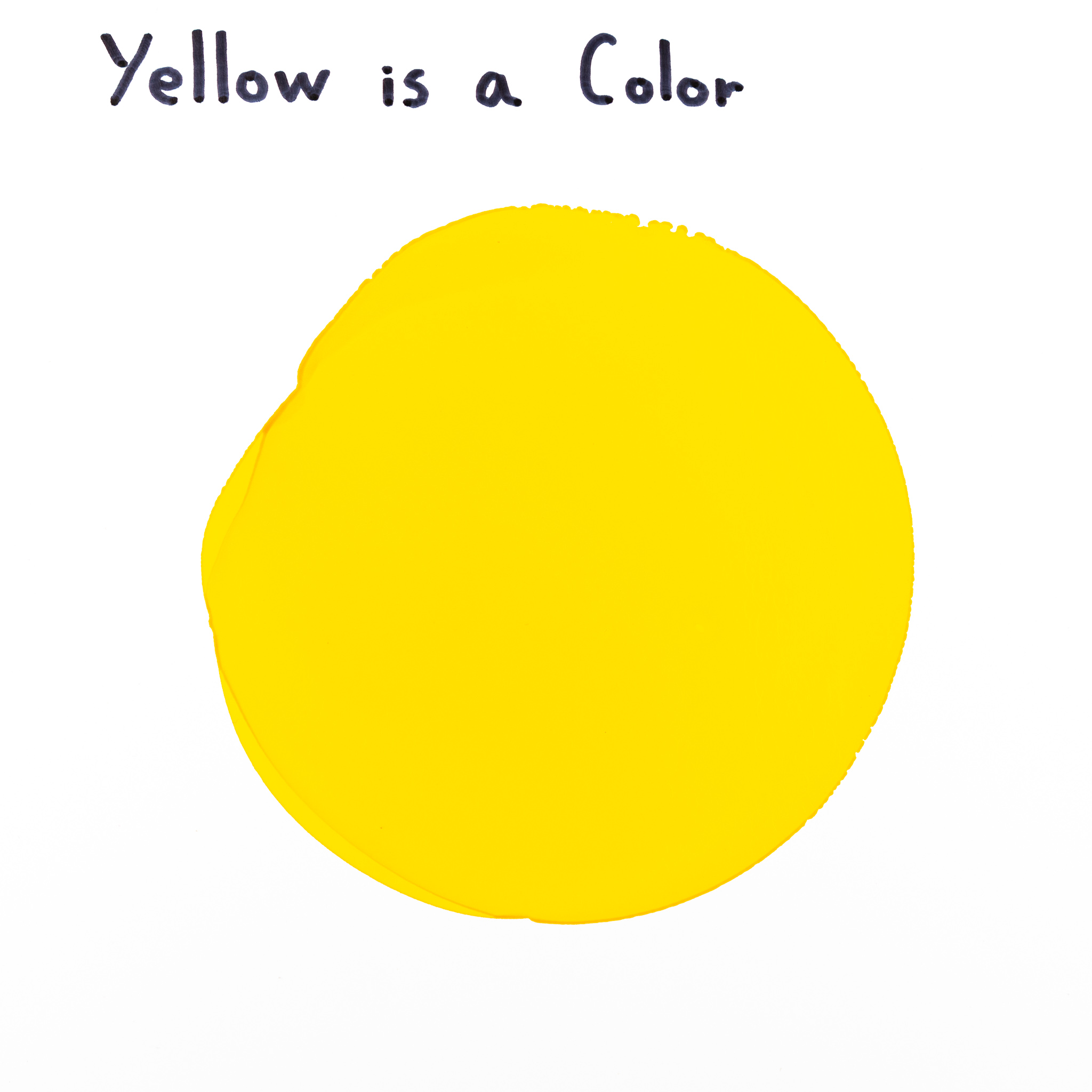 """""""Yellow is a Color"""" by Monica Tie  1-7-2019"""