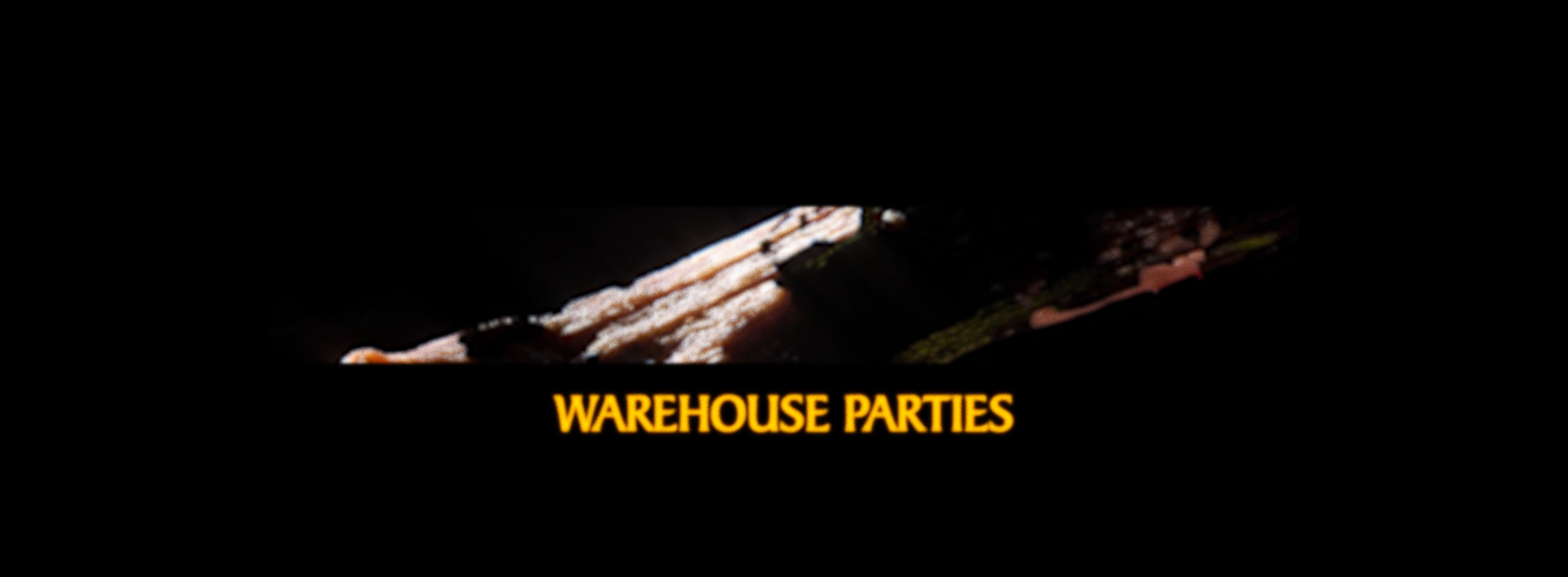 warehouse parties.PNG
