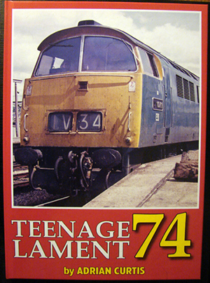 Teenage Lament '74 is the second in a series of charting the rundown of the Class 52s. Stocks frequently replenished and available every month from the TRP shop on the menu. £25 plus P&P