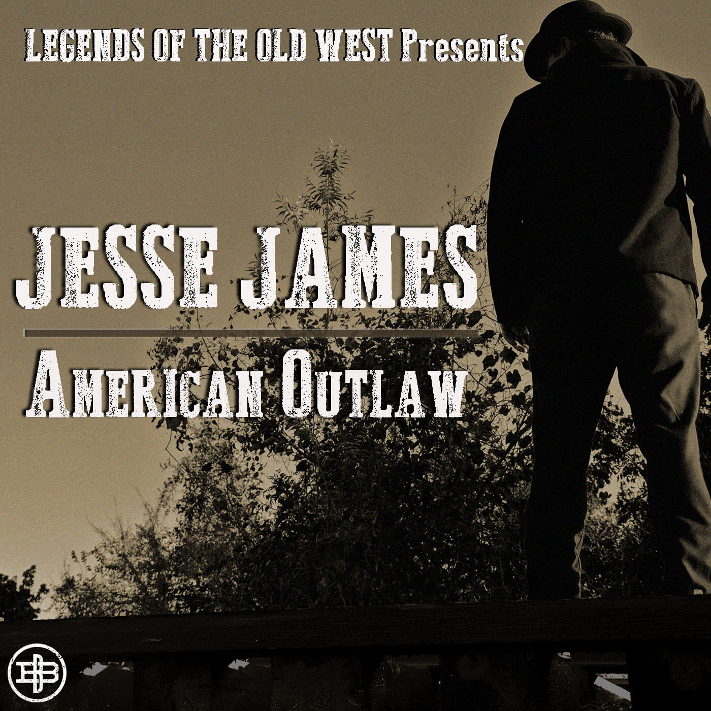 Legends of the Old West Podcast Season 3: Jesse James