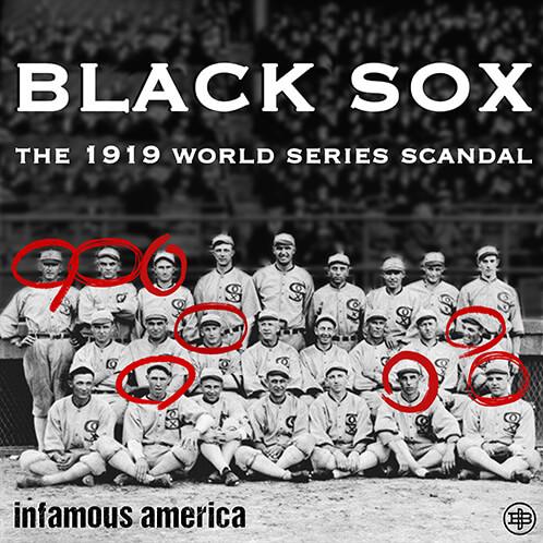 Infamous America Season Two — Black Sox Scandal