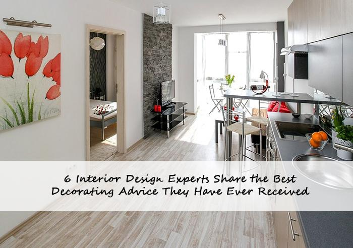 6 Interior Design Experts Share Their Best Decorating Advice