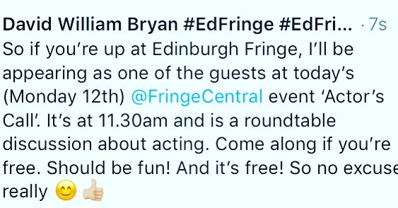 If you're up at Edinburgh Fringe and you're free at 11.30am this morning (Monday 12th), why not come along to @fringecentral to hear me talk about acting as part of a free event called 'Actor's Call'. Should be fun. See you there 😊👍🏼 . . . #edfringe #edfringe2019 #makeyourfringe #edfringe19 #edinburghfringe #edinburgh #edinburghfringefestival #edinburghfestivalfringe #theatre #actor