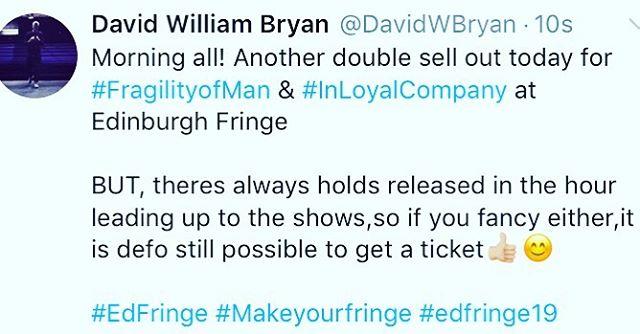 Last min tickets anyone? 😊 . . #edfringe #edfringe2019 #makeyourfringe #edfringe19 #edinburghfringe #edinburgh #edinburghfringefestival #edinburghfestivalfringe #theatre #actor