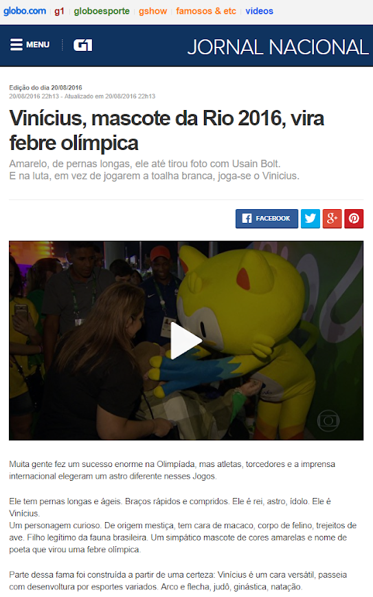 """""""Vinicius, Rio 2016 Mascot, becomes Olympic fever"""" - Jornal Nacional, Globo"""