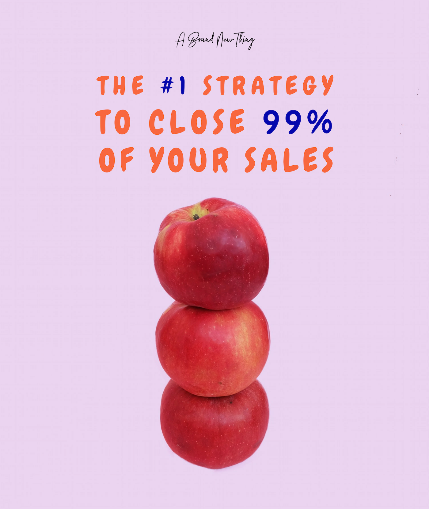 The #1 Sales Strategy