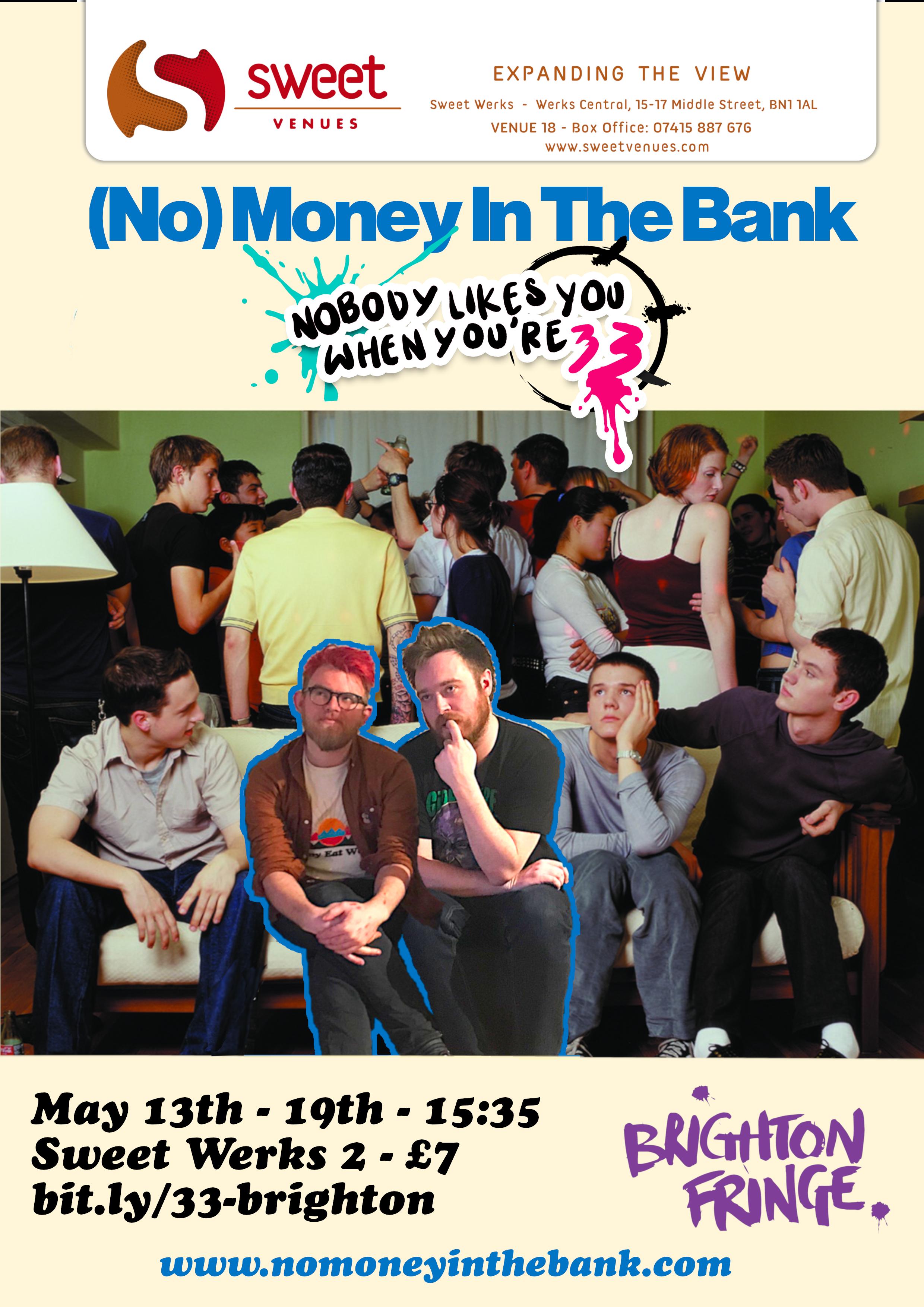 NobodyLikesYouWhenYoure33 - Poster.png
