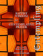 Entempling - Baptist Wisdom for Contemplative Prayer - by Lynn Bauman and Michael Sciretti, Jr.$12.00 e-bookIn recent years, Christians from diverse denominational backgrounds are employing forms of contemplative prayer in their reflections and devotions. Some Baptists are incorporating elements of these prayer forms into their collective and personal expressions of worship and study. This resource book, edited and adapted by Baptist ministers Blake Burleson and Michael Sciretti, Jr., includes prayers and meditations from Baptist theologians, writers, pastors, lay leaders, and social advocates which reflect a primary calling to a devotional, unitive, or transformative experience in the Divine Presence. The original writings have been edited and adapted for public reading in contemplative worship or for private reading for devotional quiet.From John Bunyan to Roger Williams to Martin Luther King, Jr., these Baptist voices include American, Canadian, English, German, and South African men and women from the past four centuries. This resource is particularly anchored by five lesser-known Baptists: Gerrard Winstanley, Anne Dutton, Henry Alline, Muriel Lester, and Howard Thurman.Themes of divine companionship and communion, the cultivation of an interior focus, and resting in the inner chamber of the heart are evident throughout the voices of these men and women. Using the Jewish Temple as a basic framework, the readings take one on an inward-outward journey through the movements of conversion, invocation, illumination, communion, and reconciliation. Included at the end are two templets for crafting a personal or corporate experience of contemplative prayer using readings from the book.