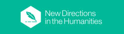 NewDirectionsintheHumanities.jpg