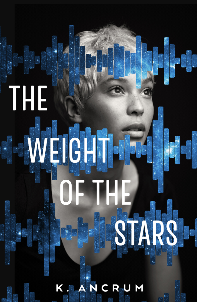 The Weight of the Stars  by K. Ancrum. Publishing in March 2019 by Imprint. Image courtesy of Imprint.