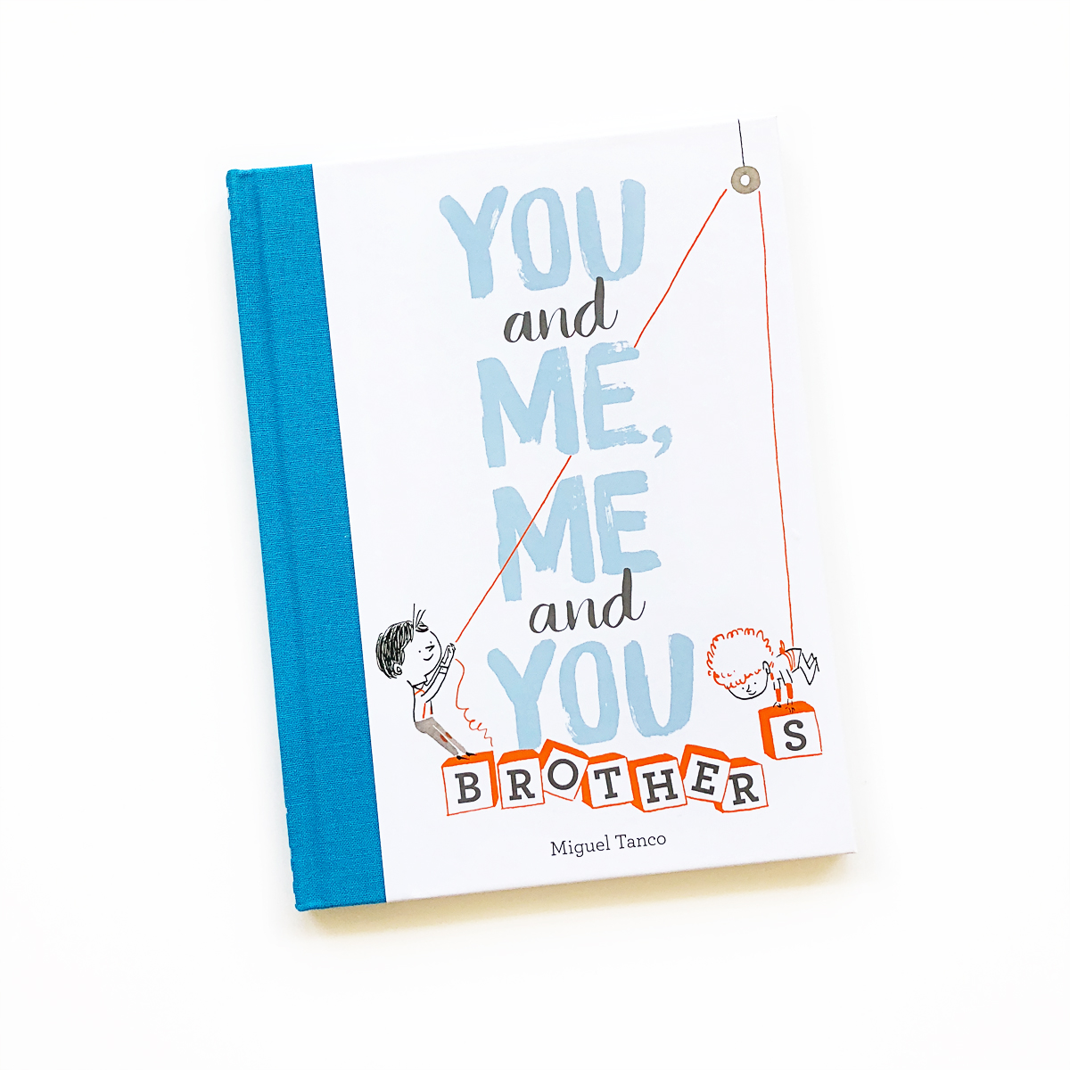 You and Me, Me and You: Brothers | Avery and Augustine