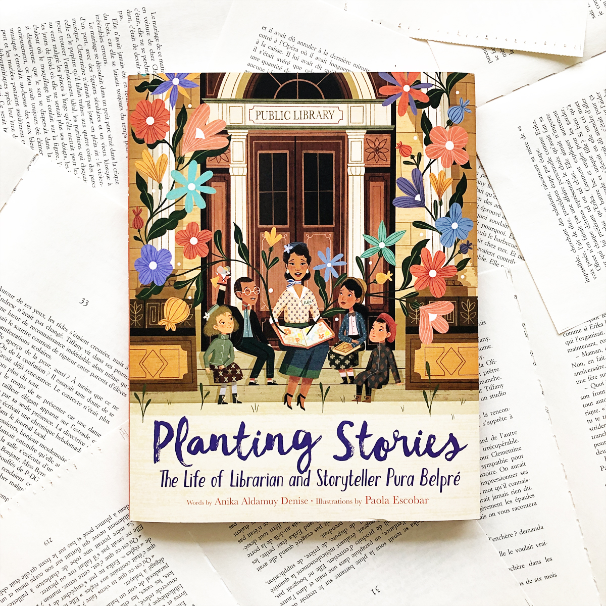 Planting Stories: The Life of Librarian and Storyteller Pura Belpré | Avery and Augustine