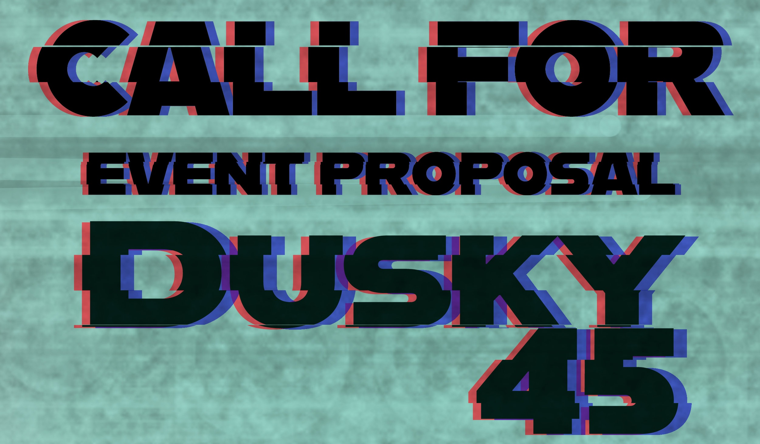 Dusky 45 Call for Even Proposal, FRESCO Collective.jpg