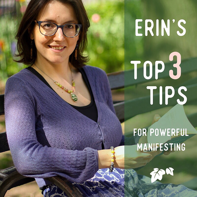 Erins Top Tips for Manifesting