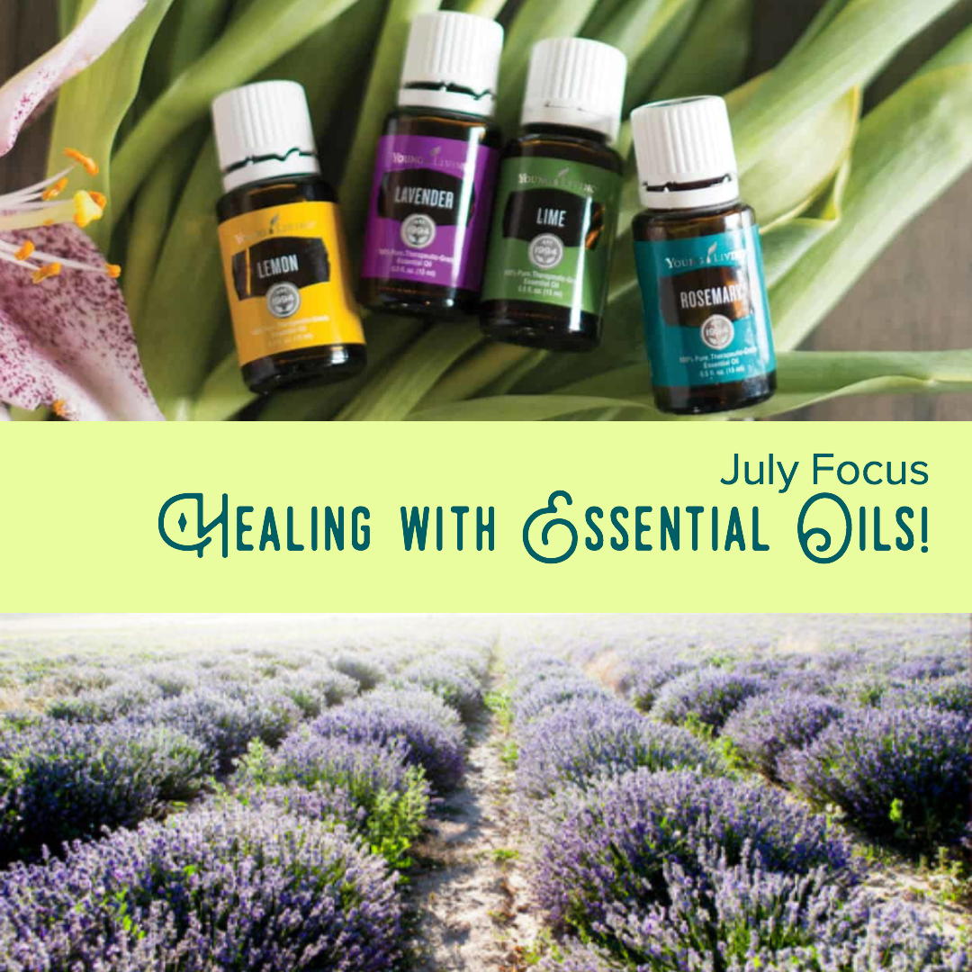 July Focus Post Essential Oils.png