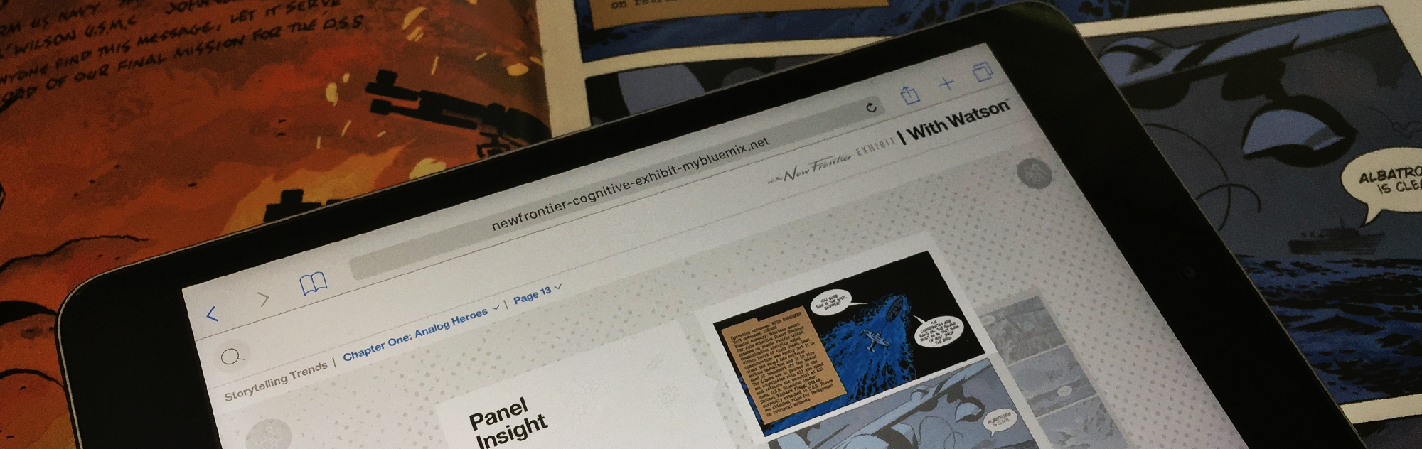 A second screen experience that allows the user to rely on Watson to guide them as a curator throughout the story.