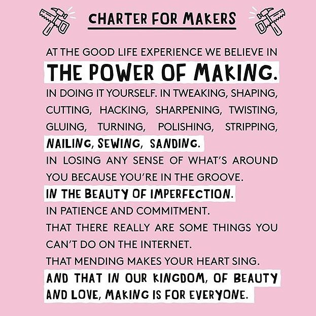 LOVE this from @goodlifeexperience , my heroes.  #ethos #missionstatement  #makers #make #sew #draw #think #print #sculpt #form #createandcultivate