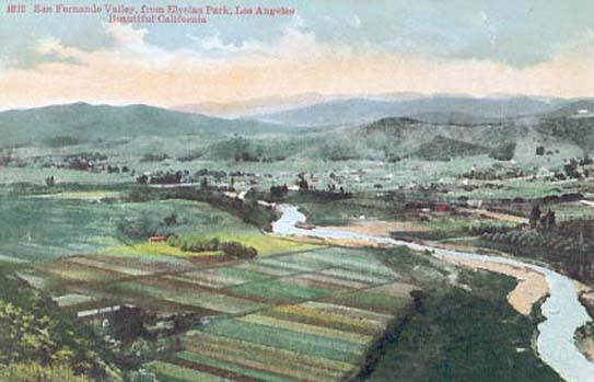 The San Fernando Valley with the Los Angeles River near Cahuenga Pass at turn of the century.