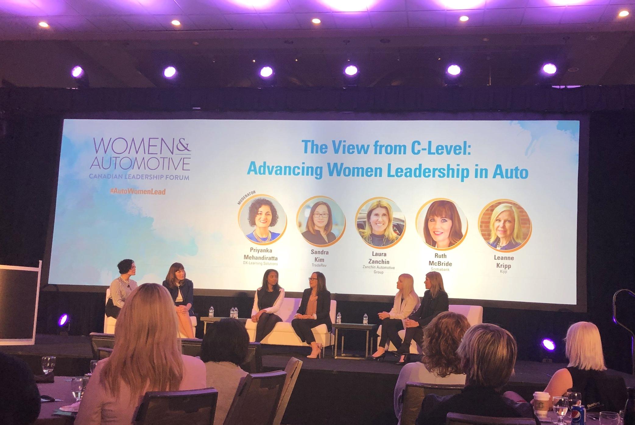 Moderator: Priyanka Mehandiratta - DX-Learning Solutions  Panelists: Sandra Kim - TradeRev, Laura Zanchin - Zanchin Automotive Group, Ruth McBride - Scotiabank, Leanne Kripp - Kijiji