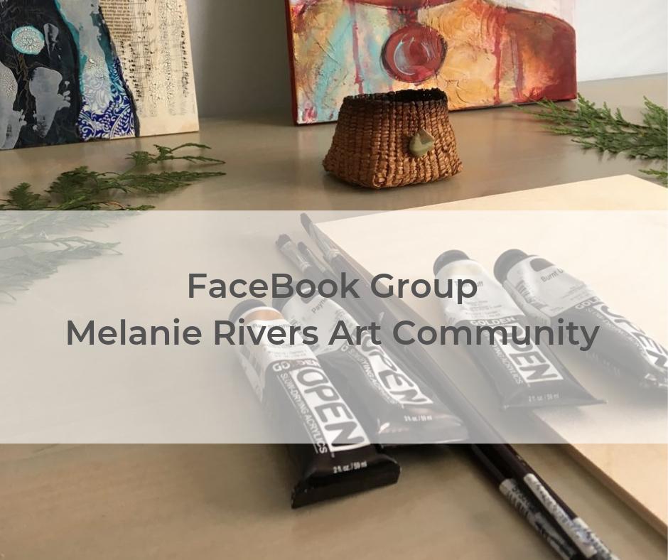 Melanie Rivers Art Community: Face Book Group
