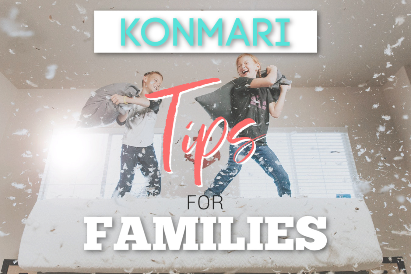 konmari-tips-for-families.jpg