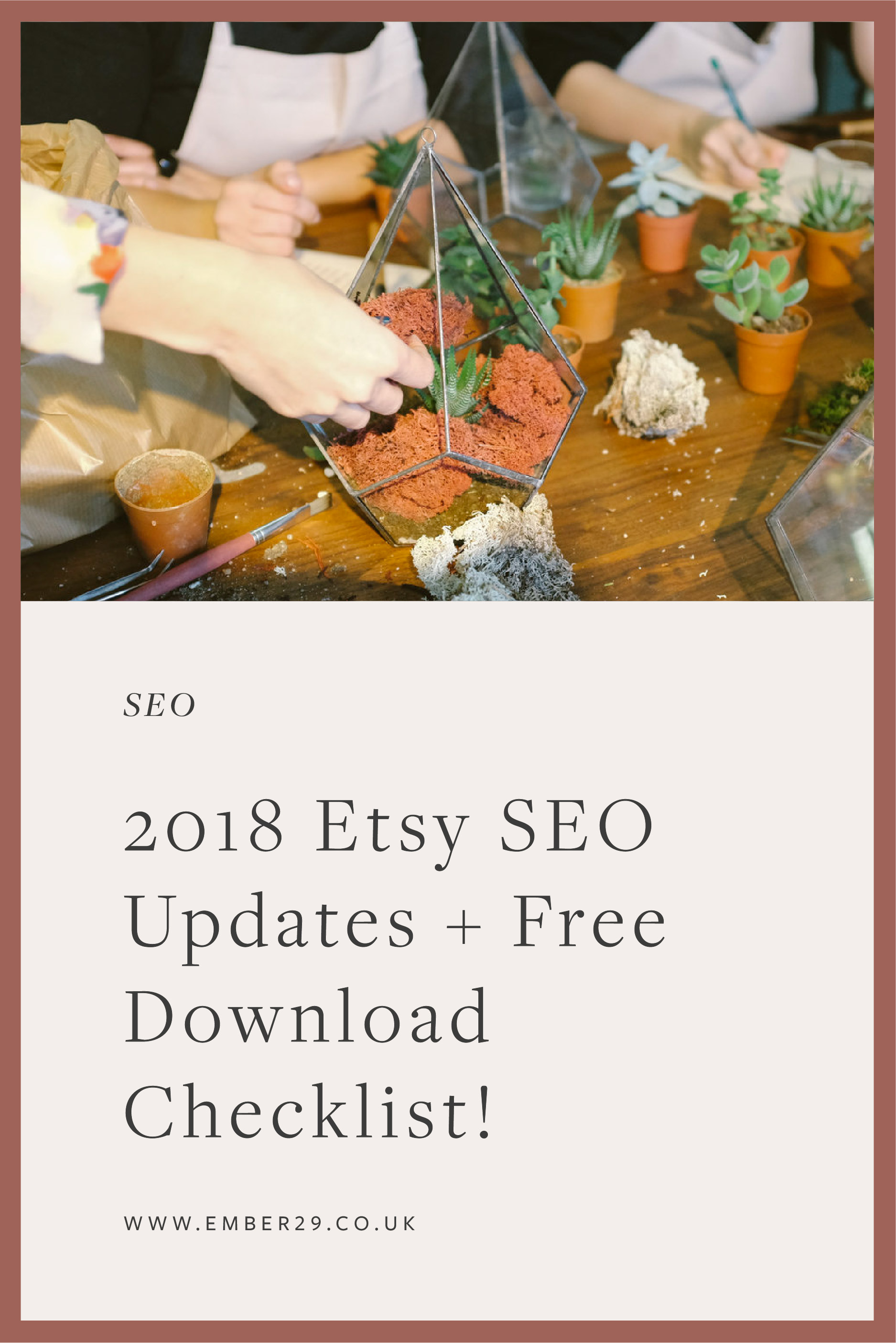 2018 Etsy SEO Updates + Free Download Checklist!