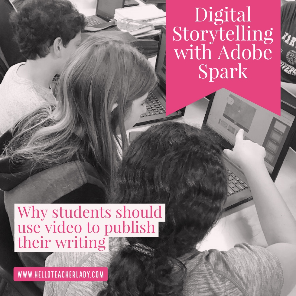 Digital storytelling gives students a sense of ownership and a more authentic audience for their writing.