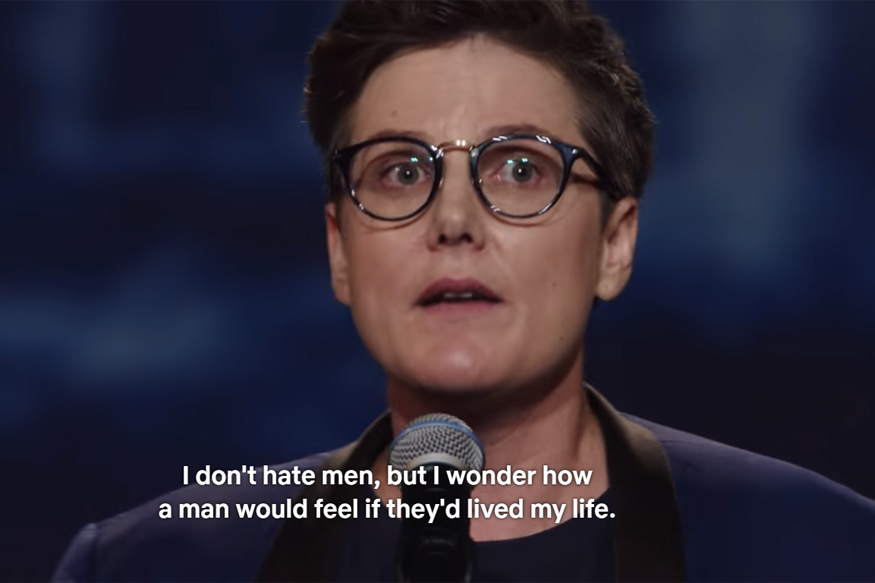 Hannah Gadsby's  Nanette  comedy special has been playing in my house nonstop since I was introduced to it a few days ago; a commentary on narrative, comedy, rage, and the queer experience, it was everything I didn't realize comedy could be, and I encourage you all to see it.