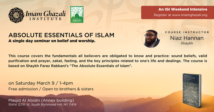 Absolute Essentials of Islam: Queens, NY (Single Day) — Imam