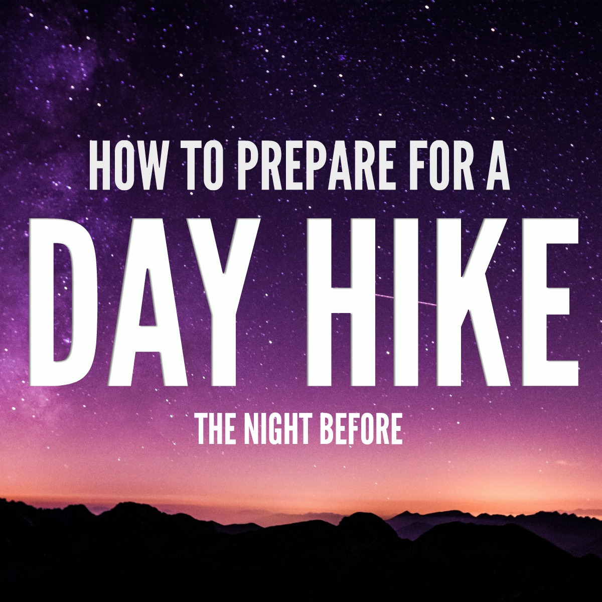 How to Prepare for a Day Hike.jpg