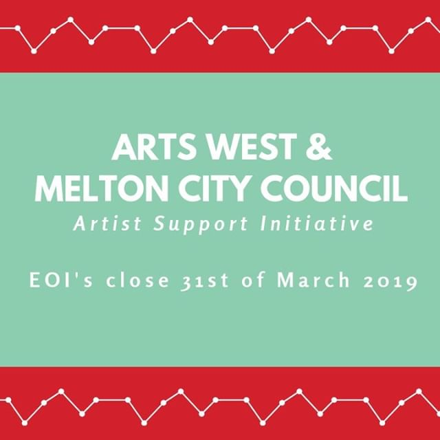 ATTENTION Melton Artists!! Don't forget that EOIs for our CONNECT WEST: Melton Artist Support Initiative close this Sunday 31st of March.  Successful Artists receive complimentary 2019 Arts West Creative Membership thanks to our friends at Melton City Council (Imagine Melton Arts + Culture). Head to the link below and submit your EOI. Its only takes a few minutes.  https://www.artswest.com.au/news-media/connect-west-melton-artist-support-initiative
