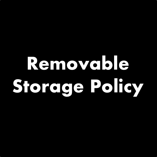 Removable Storage Policy