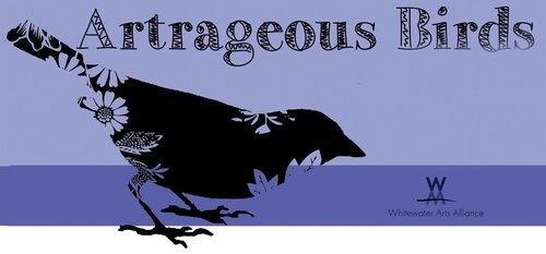 Artrageous Birds  September 6 - 30, 2018