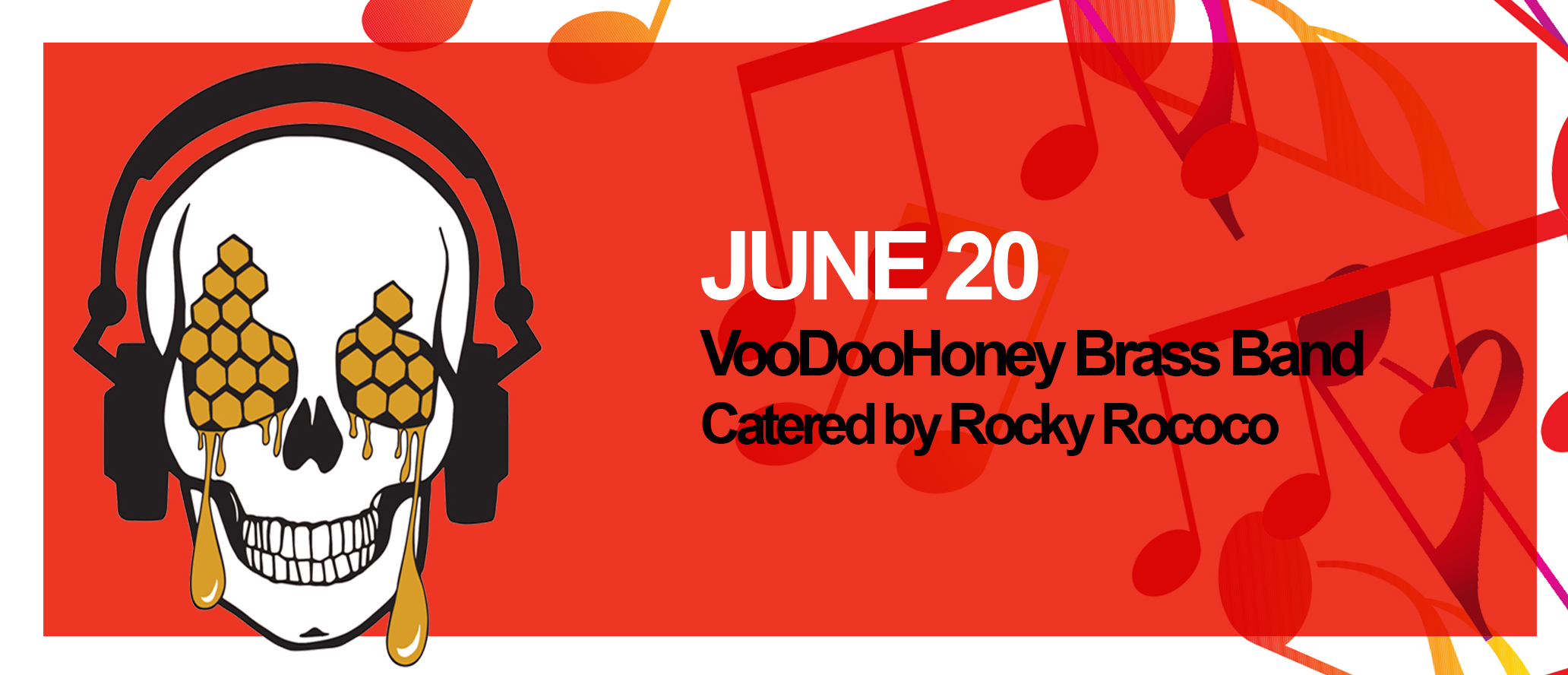 June 20: VooDooHoney Brass Band with food by Rocky Rococo