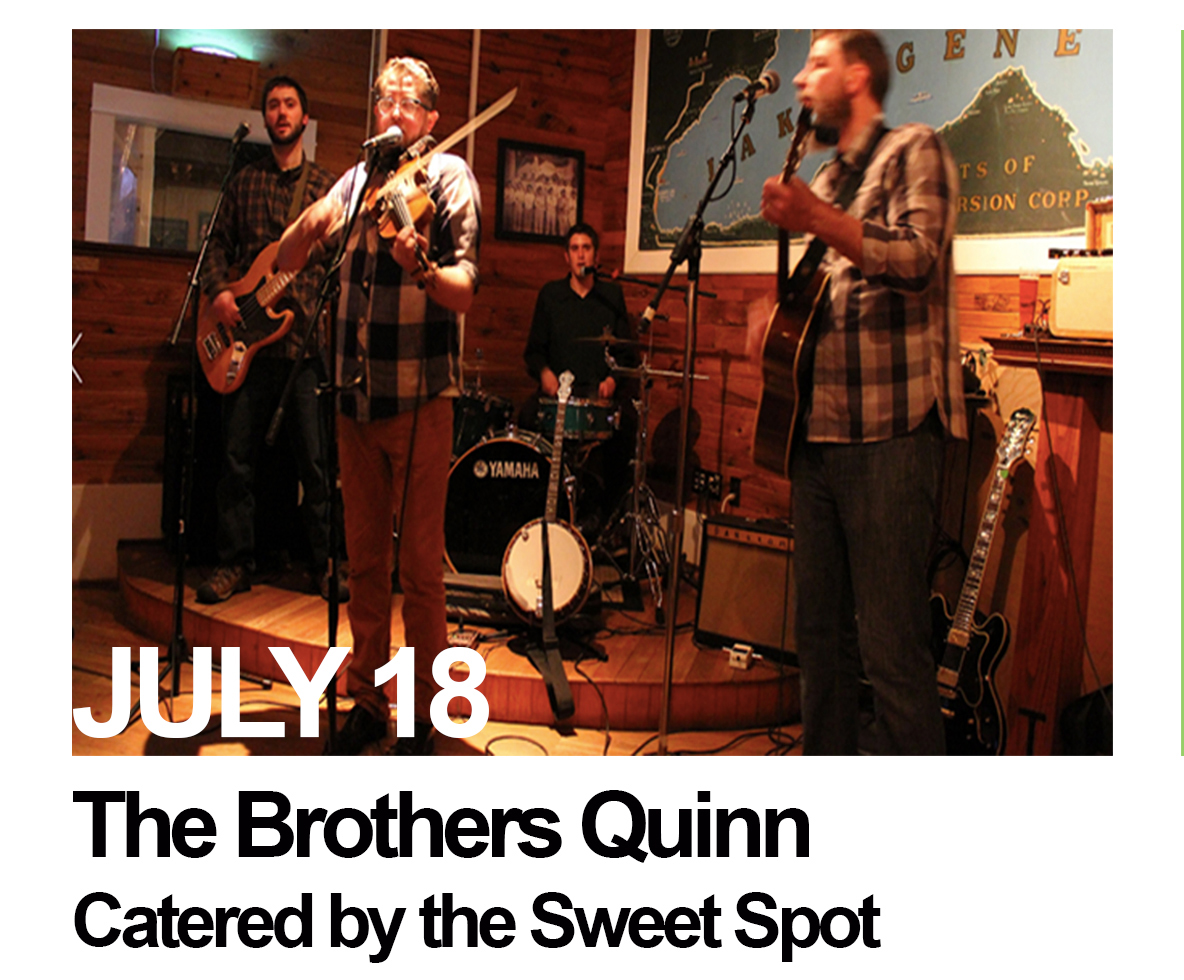 July 18: The Brothers Quinn with food by the  SweetSpot