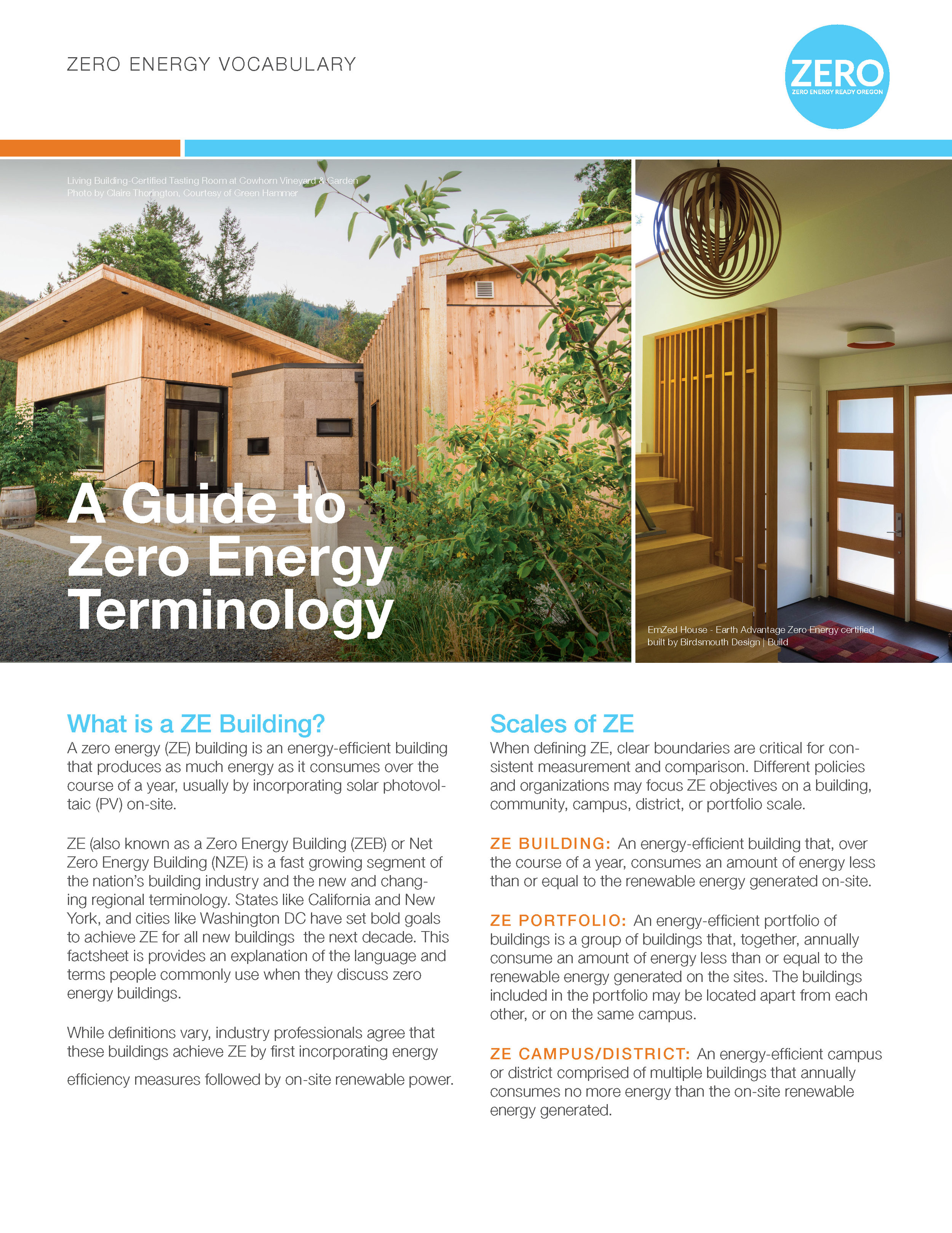 Zero Energy Terminology Fact Sheet - This factsheet provides an explanation of the language and terms people commonly use when they discuss zero energy buildings.
