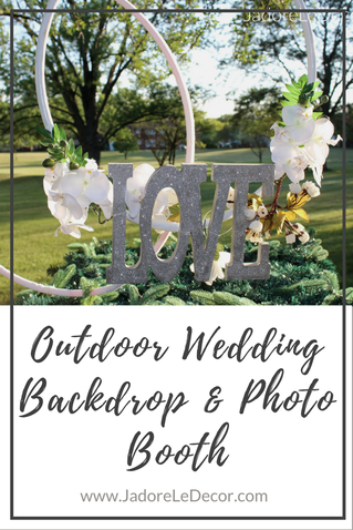 "www.JadoreLeDecor.com | A tutorial to help you create a spectacular backdrop for your outdoor wedding, that also serves as the perfect ""photo booth""! 