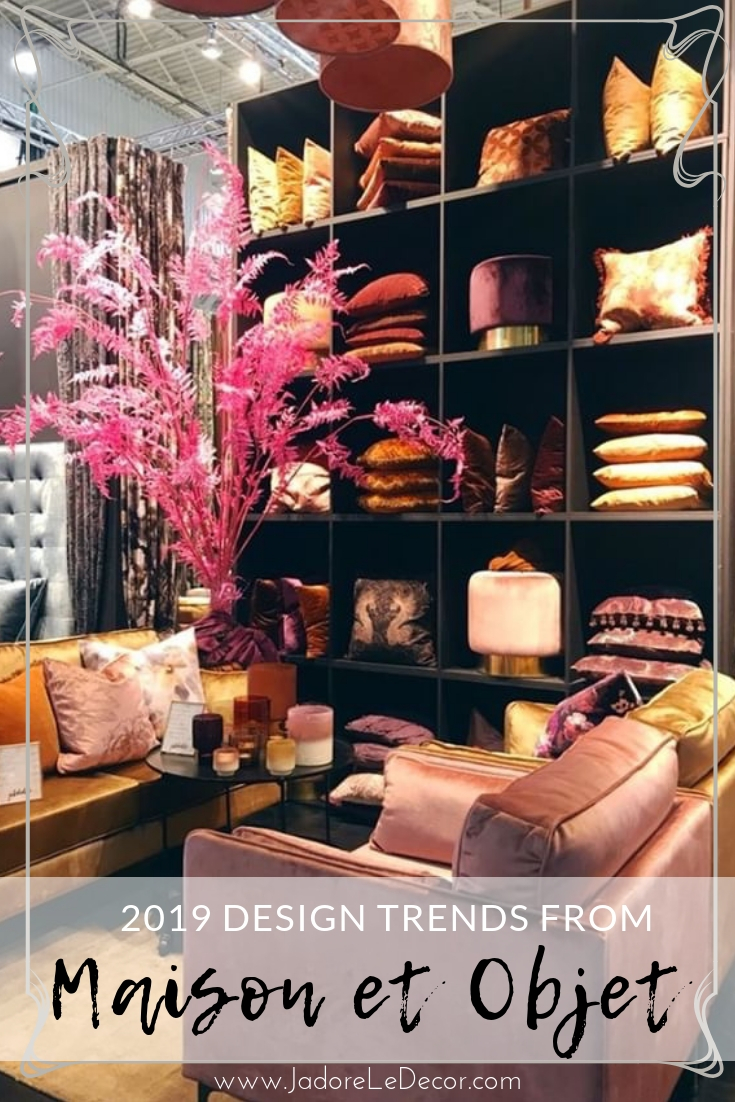 www.jadoreledecor.com | If you like French bohemian home decor you're going to love Maison et Objet. Learn what trends will be hot for 2019.