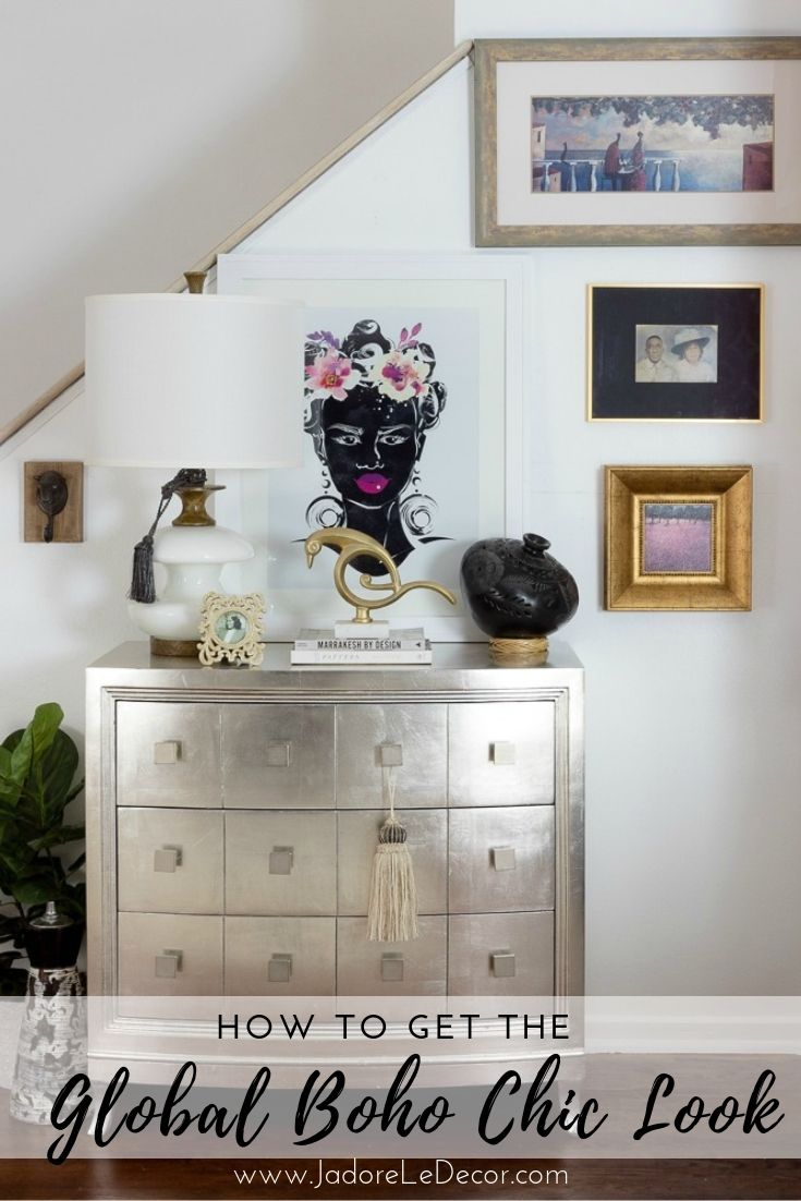 Part 2 of a 2-part series that defines what global bohemian chic is and shows you how to curate the look at home. | www.jadoreledecor.com/blog. Home Decor #globalbohemianchic #smallspaceliving #makeover #bohoglam